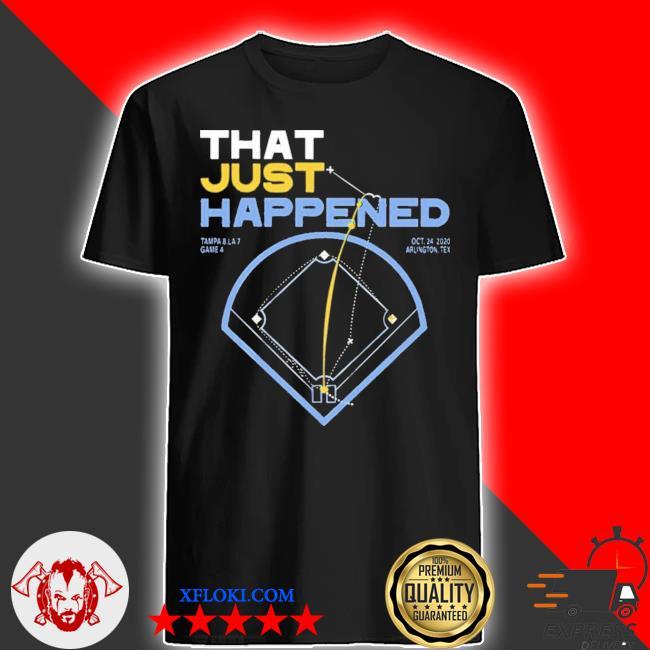 That just happened tampa shirt