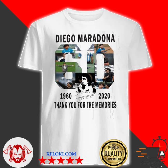 60 years Diego maradona 1960-2020 thanks you for the memories shirt