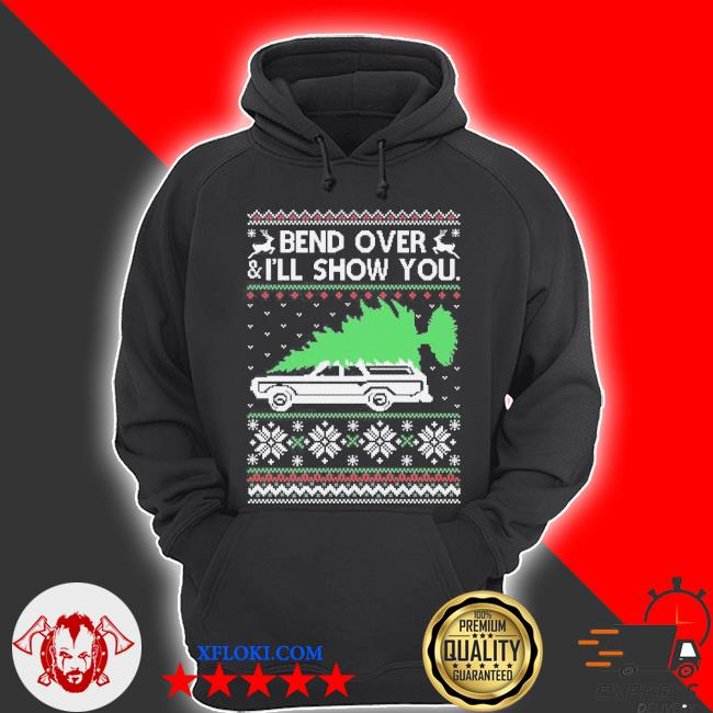 Bend it over ugly Christmas sweater hoodie
