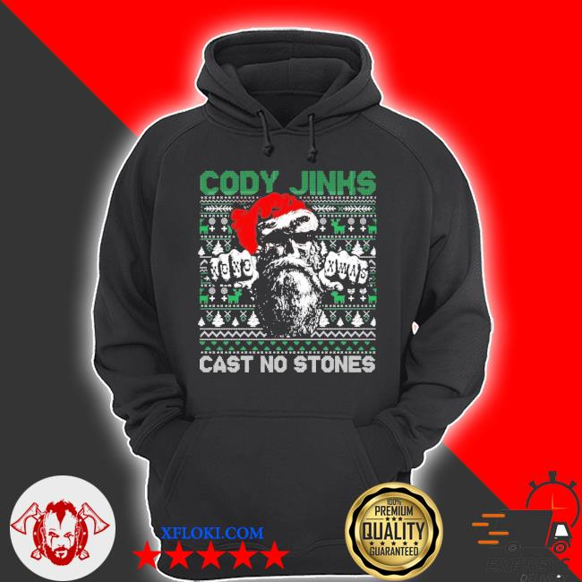 Cody jinks cast no stones Christmas ugly sweater hoodie