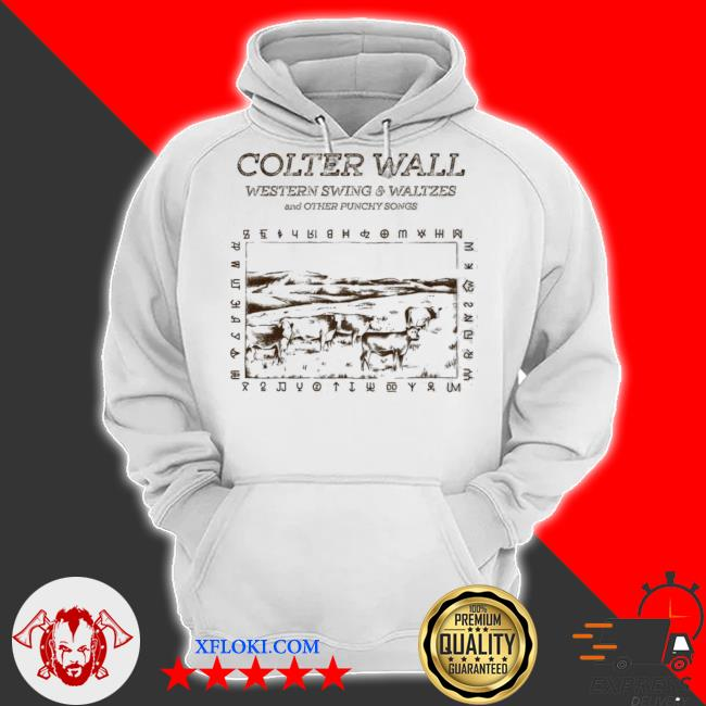 Colter wall releases western swing waltzes and other punchy songs s hoodie