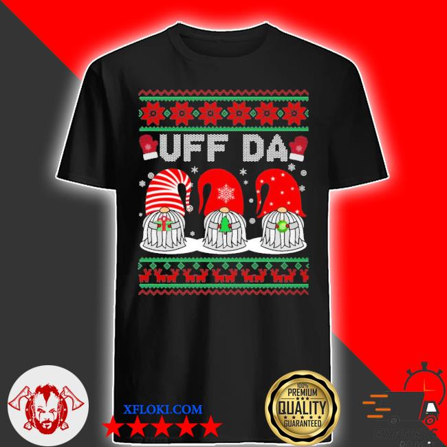 Gnomes uff da Christmas ugly sweater