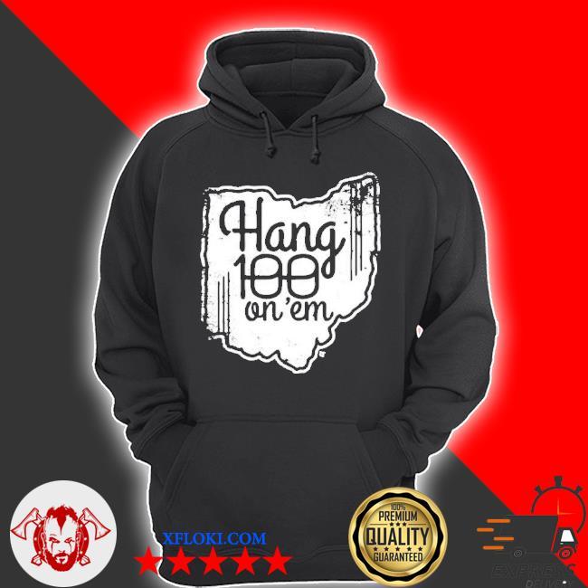 Hang 100 on em s hoodie