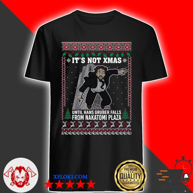 It's not xmas until hans gruber falls from Nakatomi plaza ugly christmas sweater