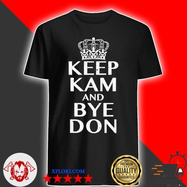 Keep kam and bye don biden harris shirt