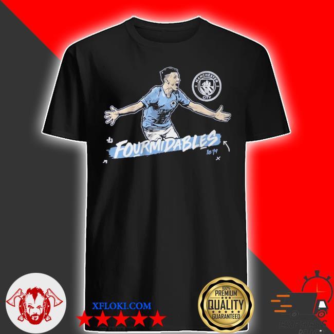 Man city fourmidables shirt