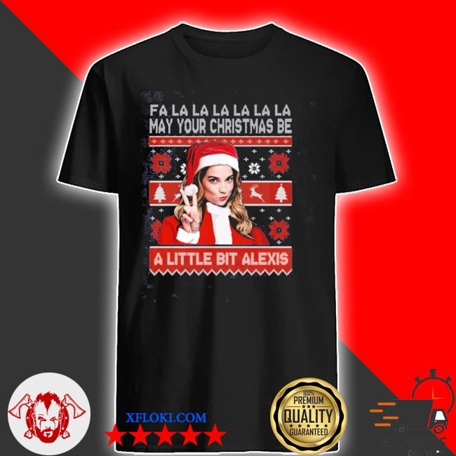 May your christmas be a little bit alexis 2020 ugly sweater