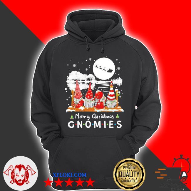 Merry christmas gnomies ugly Christmas sweater hoodie