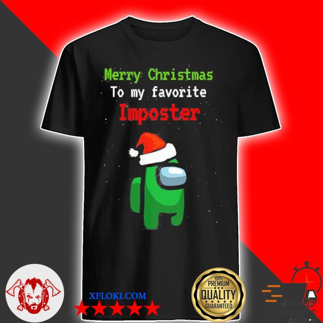 Merry christmas to my favorite Imposter sweater