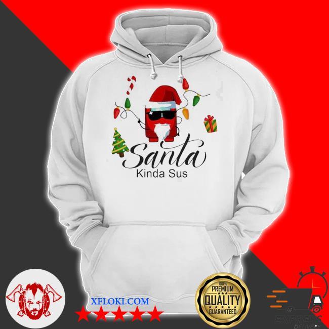 Santa Kinda SUS christmas sweater hoodie