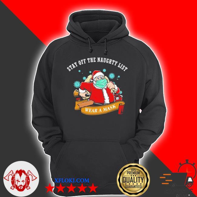 Santa stay off the naughty list Christmas sweater hoodie