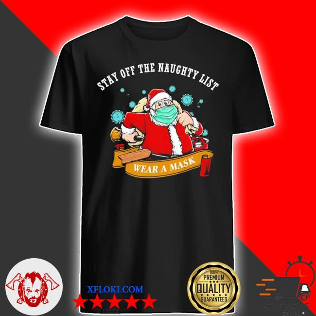 Santa stay off the naughty list Christmas sweater