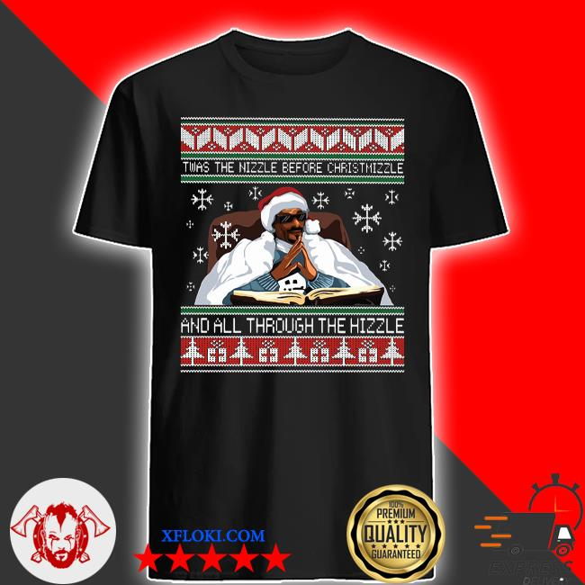 Snoop Dogg Twas the nizzle before Christmizzle and all through the hizzle ugly sweater