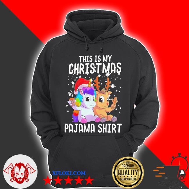 Unicorn and reindeer this is my christmas ugly sweater hoodie