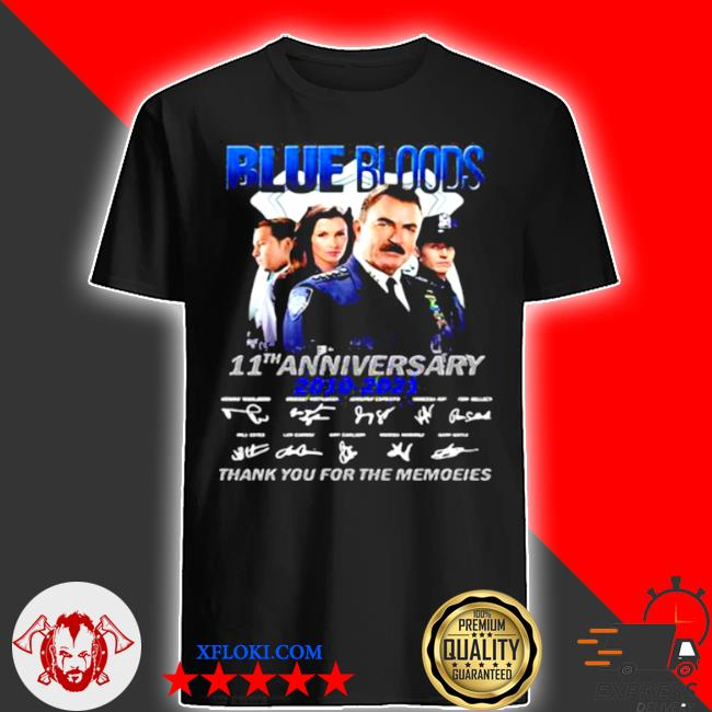 Blue bloods 11th anniversary 2010 2021 thank you for the memories signature shirt