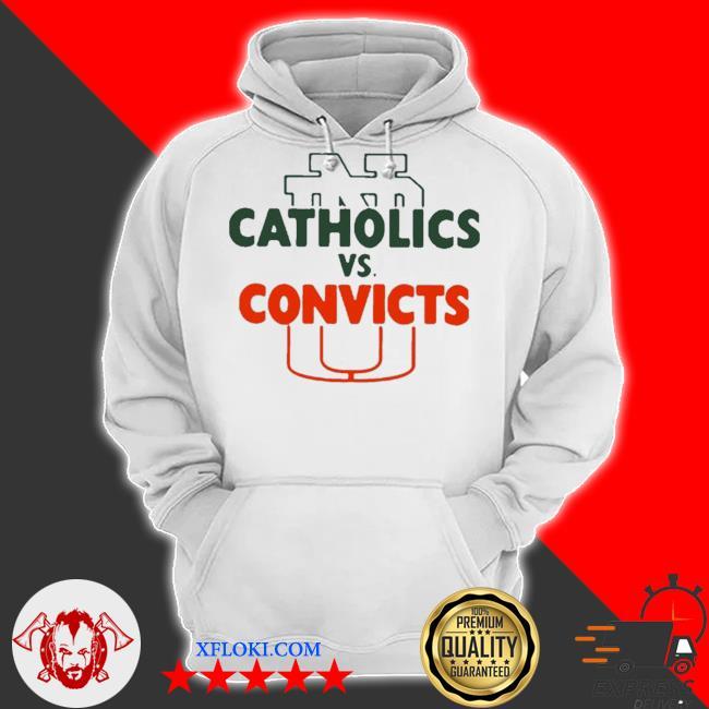 Catholics vs convicts 2021 s hoodie