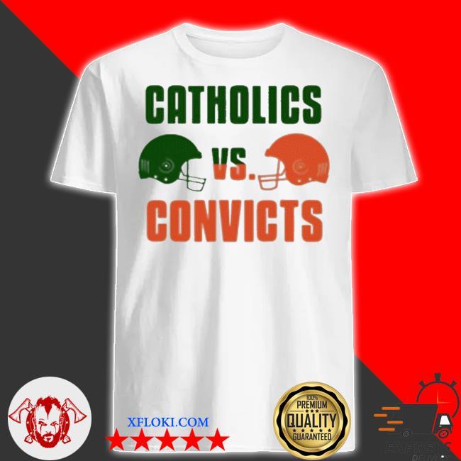 Catholics vs convicts football shirt