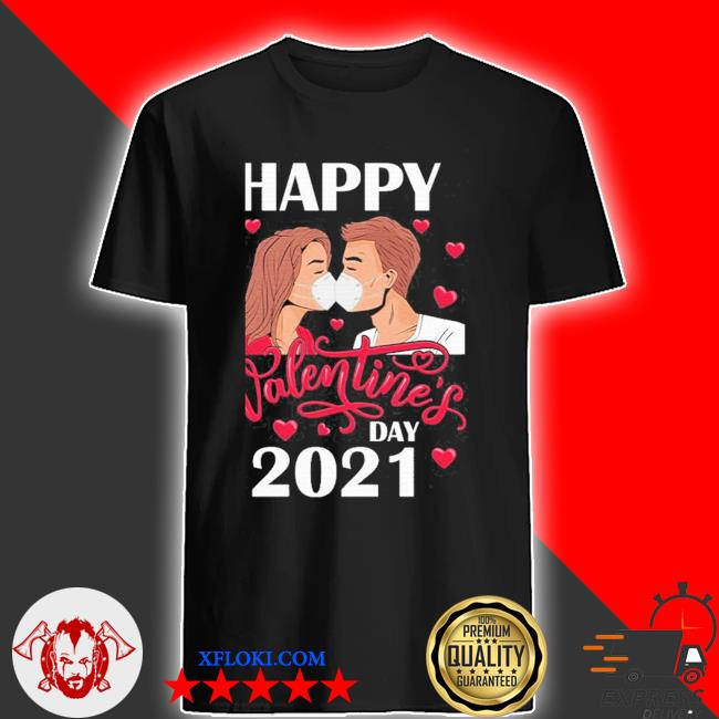 Couple kissing with mask on happy valentine's day 2021 shirt