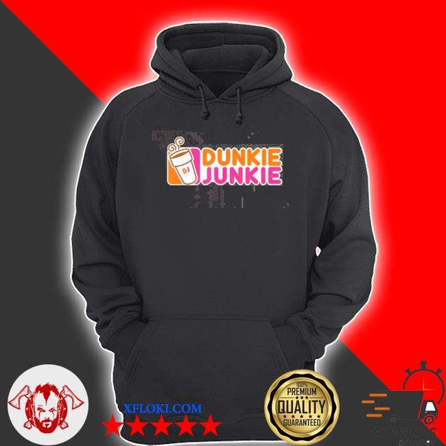 Dunkie junkie coffee lover s hoodie