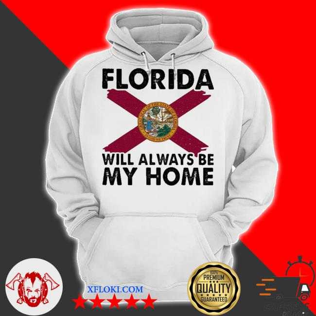 Florida will always be my home logo s hoodie