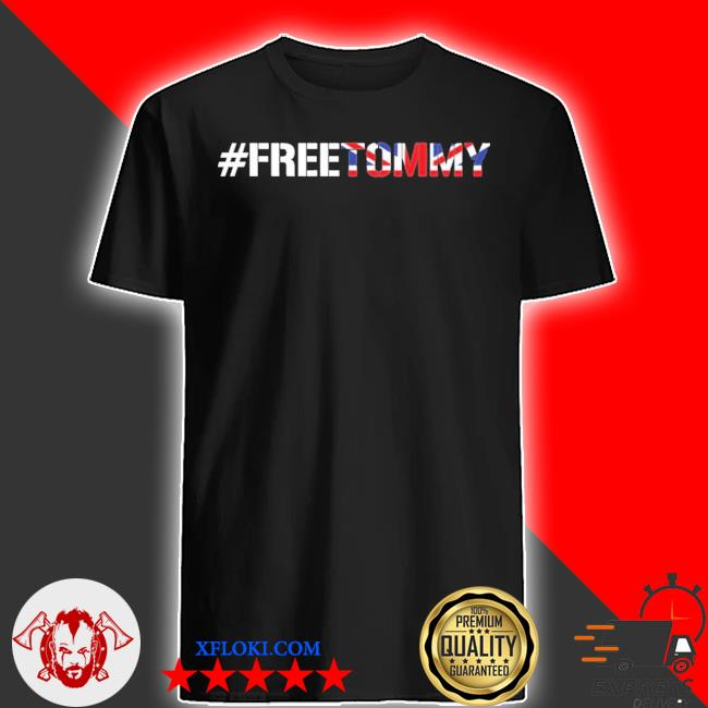 #freetommy robinson u.k. arrested journalist shirt