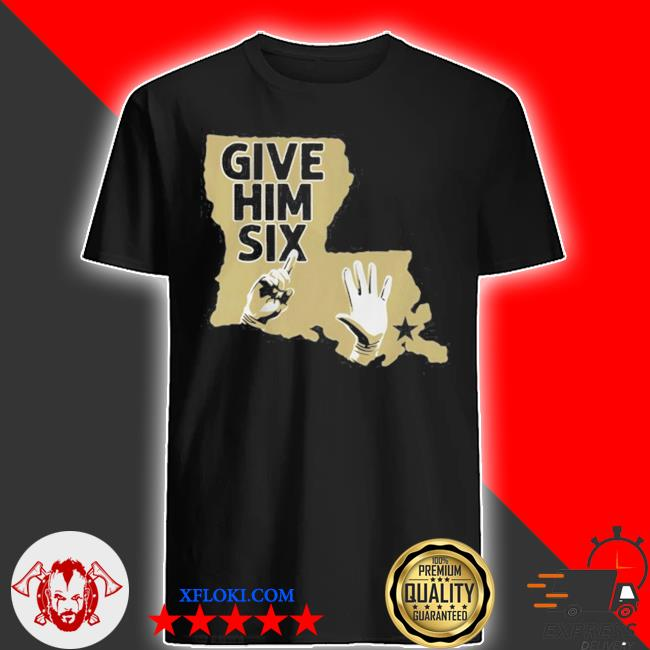 Give him six new orleans football shirt