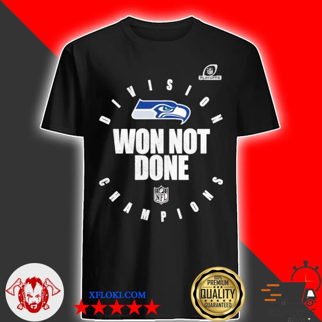 Seahawks nfc west champions we not done shirt
