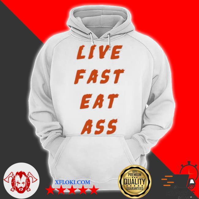 3rd class merch live fast eat ass s hoodie
