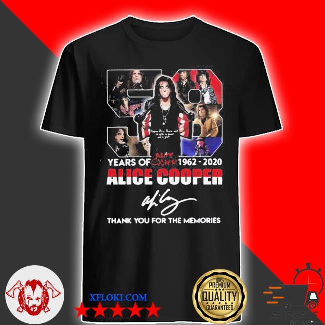 58 years of 1962 2020 alice cooper thank you for the memories signature shirt