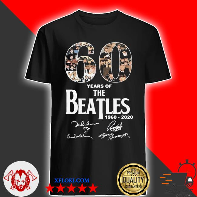 60 years of The Beatles 1960 2020 signatures shirt