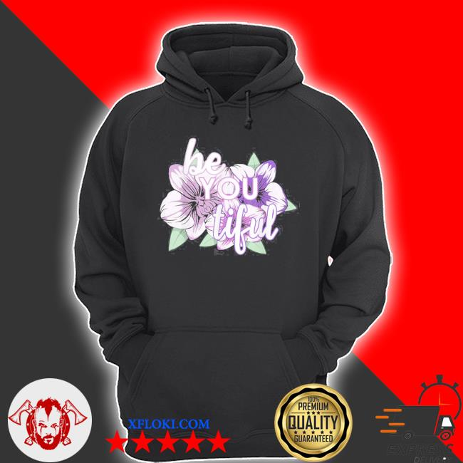 Be you tiful for an empower girl s hoodie