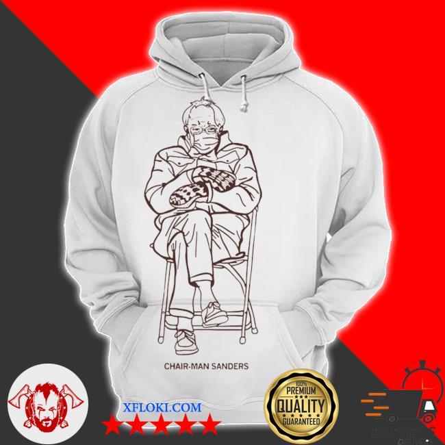 Bernie sanders chairman sanders s hoodie