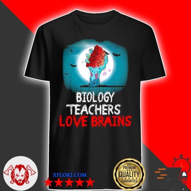 Biology teachers love brains shirt