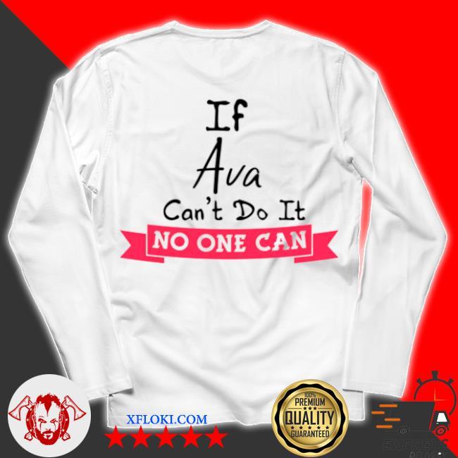 Birthday idea named ava girls personalized avas s unisex longsleeve