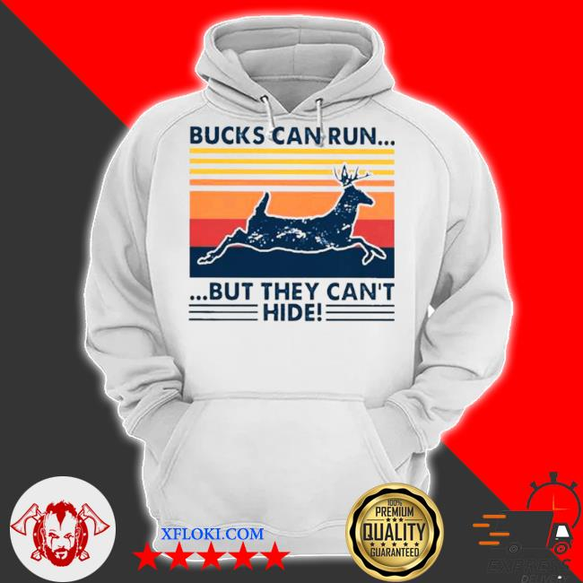 Bucks can run but they can't hide vintage s hoodie