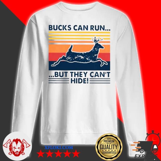 Bucks can run but they can't hide vintage s sweatshirt