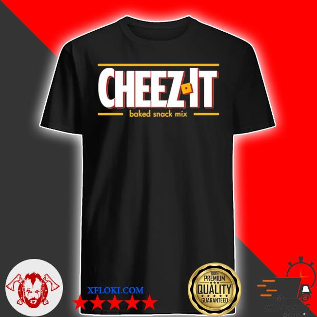 Cheez it baked snack mix shirt