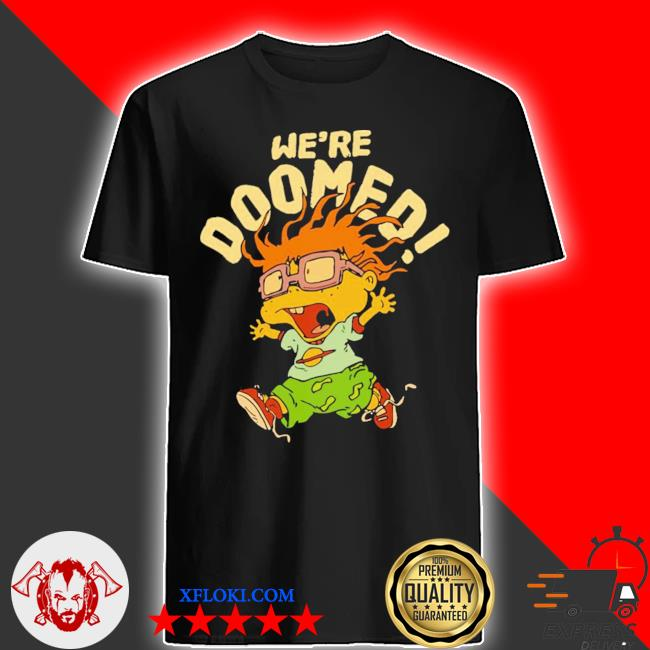 Chuckie rugrats we're doomed cartoon finster shirt