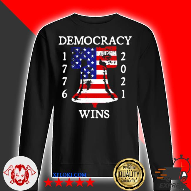 Democracy wins 1776 2021 liberty bell American flag s sweater