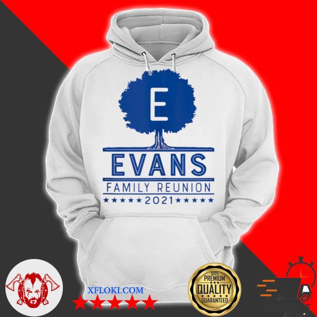 Evans family reunion 2021 s hoodie