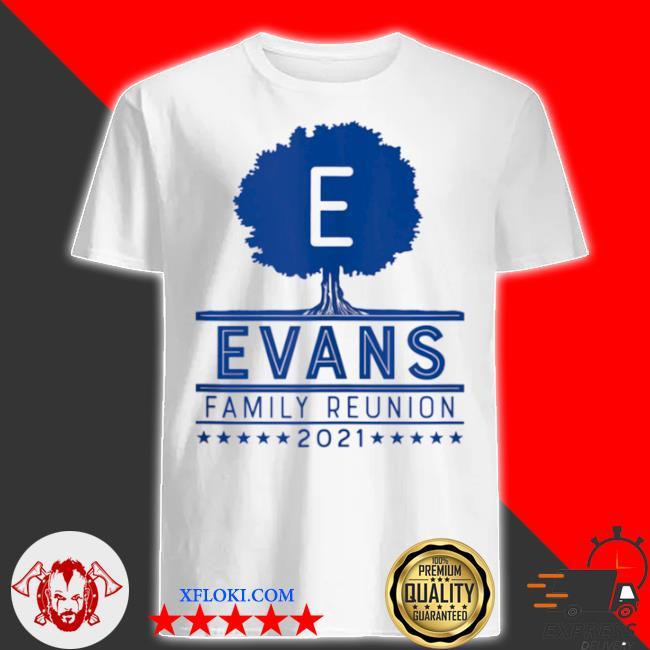 Evans family reunion 2021 shirt