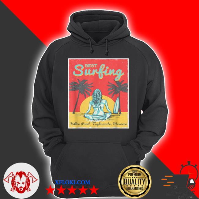 Female surfer killer point taghazoute morocco s hoodie
