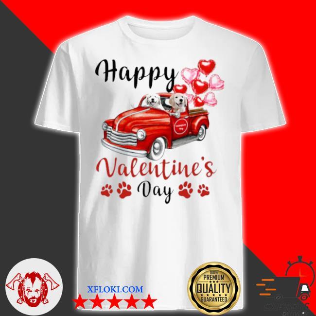 Golden retriever puppy truck drive happy valentine's 2021 shirt