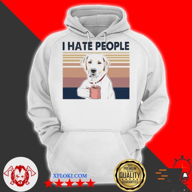 Golden retriever retriever drink coffee I hate people vintage 2021 s hoodie