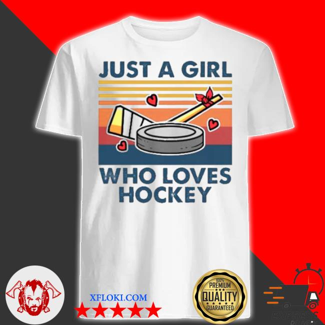 Just a girl who loves hockey vintage shirt