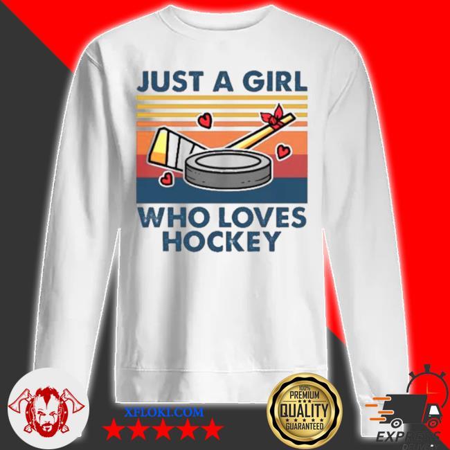 Just a girl who loves hockey vintage s sweatshirt