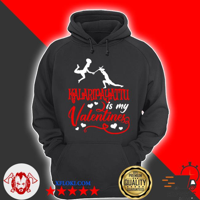 Kalaripayattu is my valentine kalaripayattu valentine's day s hoodie