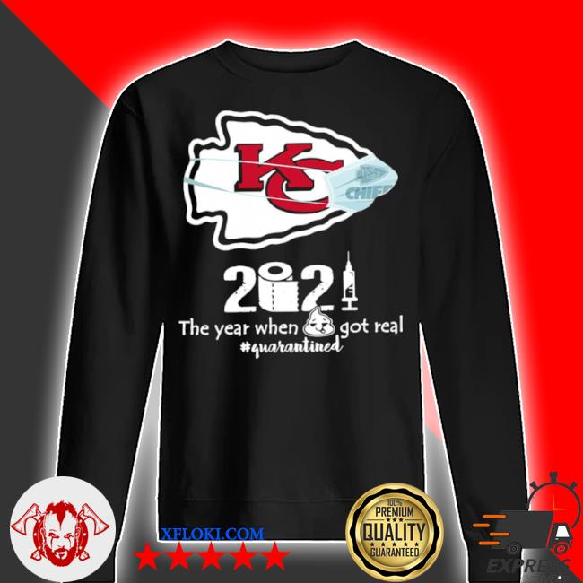 Kansas city Chiefs 2021 toilet paper the year when got real quanrantined s sweater