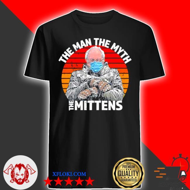 Man myth mittens funny inauguration bernie sanders meme shirt
