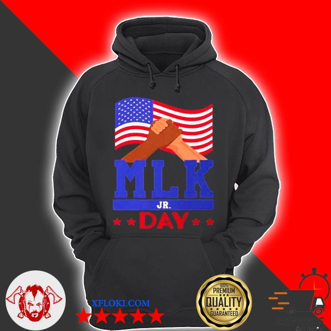 Martin luther king jr day mlk fist freedom s hoodie
